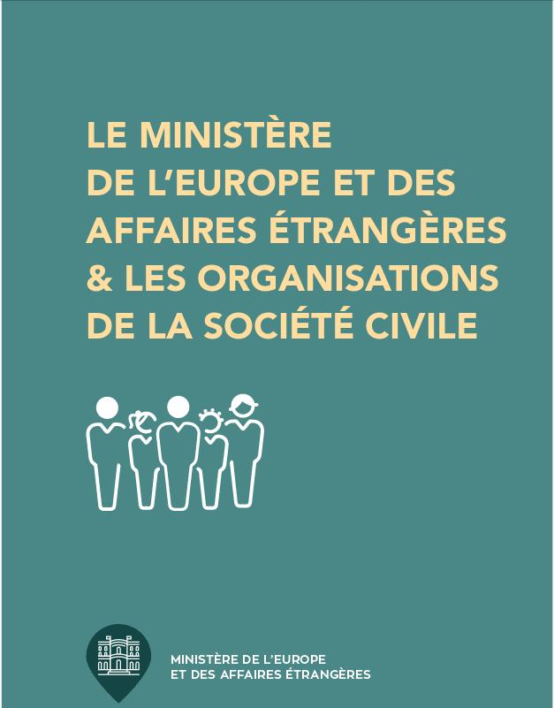 Comment le Ministère de l'Europe et des Affaires étrangères de la France soutient-il la société civile ?